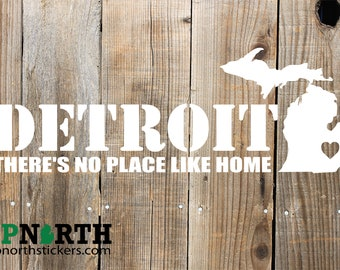 Detroit No Place Like Home - Michigan - Vinyl Decal - FREE PERSONALIZATION