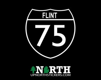 I-75 FLINT - Vinyl Decal - Multiple Sizes and Colors