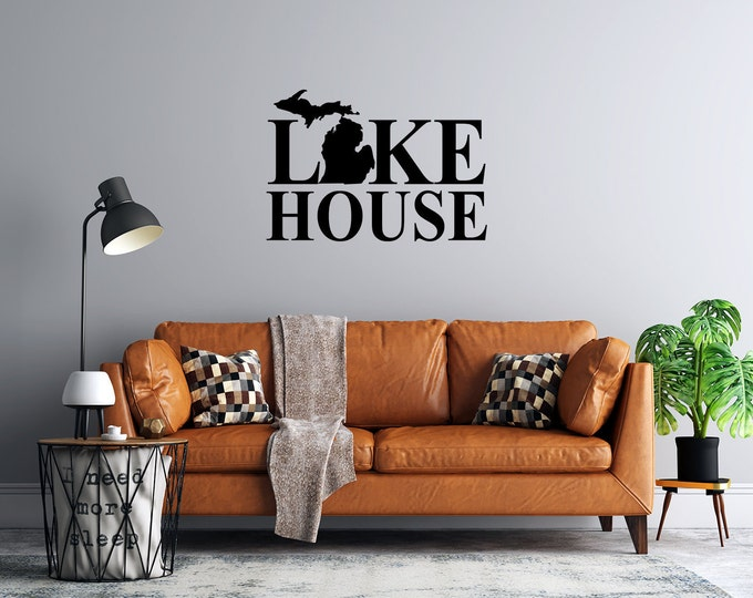 Michigan Lake House  - Custom Vinyl Wall Decal - Michigan Great Lakes Cabin -  Multiple Sizes and Colors -  Free Shipping