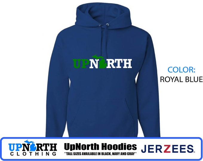 UpNorth Hoodie - Up North Michigan Hooded Sweatshirt (green/white) - Hooded Pullover Sweatshirt - Tall Sizes Available