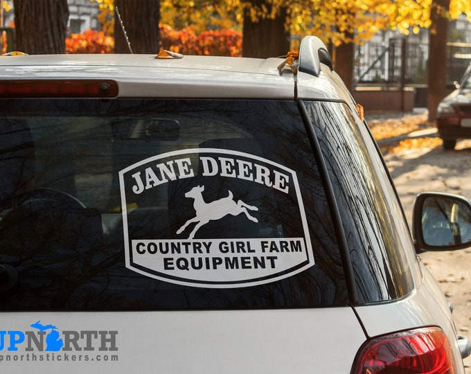 Jane Deere - Country Girl Farm Equipment - Vinyl Vehicle or Wall Decal  - Multiple Sizes and Colors - Free Shipping