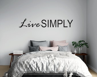 Live Simply - Custom Vinyl Wall Decal - Multiple Sizes and Colors -  Free Shipping