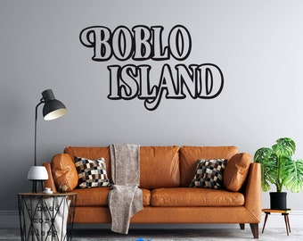 Boblo Island - Vinyl Vehicle and Wall Decal - Multiple Sizes and Colors - Personalize for Free - Free Shipping