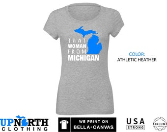 Women's Tee - That Woman From Michigan - Michigan Women's T-Shirt - Free Shipping