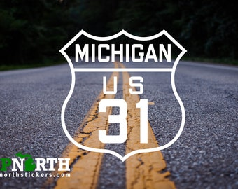US31 - Michigan Highway Road Sign - Custom Vinyl Decal - Customize for Free