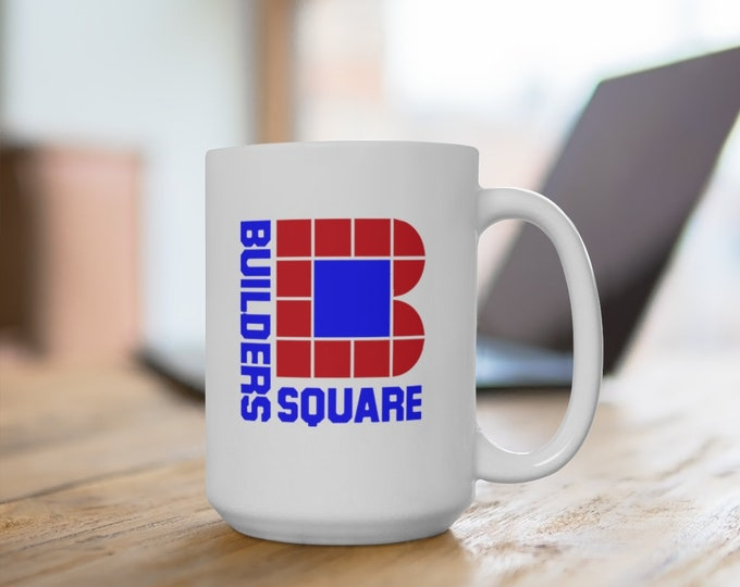 Ceramic Mug - Builders Square  - 11 or 15 oz. - Coffee Cup
