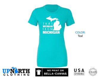 Women's Tee - That Woman From Michigan - Michigan Women's T-Shirt