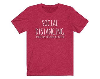 UpNorth Tee - Social Distancing - Where has this been all of my life