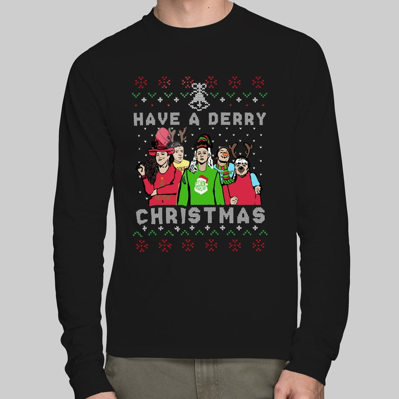 Have A Derry Christmas T-Shirt or Sweatshirt image 0