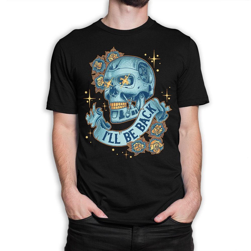 Terminator I'll Be Back Skull and Roses T-shirt for Men or Women