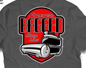Forever Bagged, Air Ride T-Shirt, Stanced, Bagged, Air Bag Shirt, Air Suspension Shirt, Lowrider, air bag, air tank