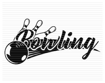 BOWLING SVG bowling ball strike pins bowlingtime bowling life team bowler sport bowl shirt club files svg dxf eps png cricut silhouette D44