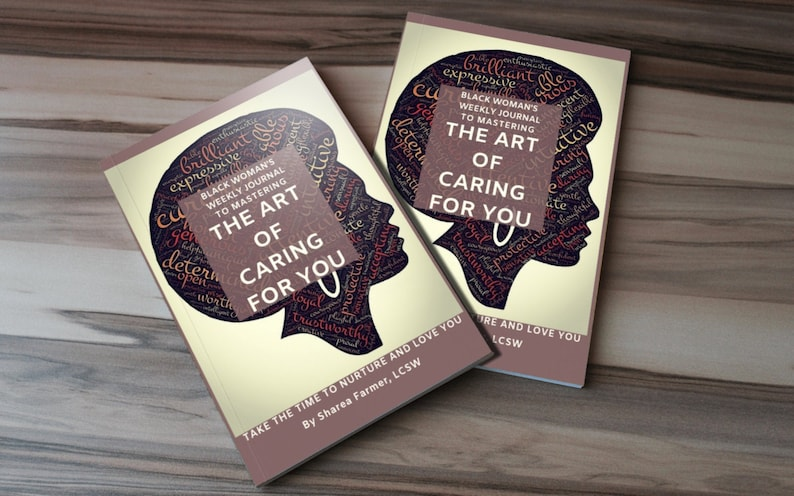 Art of Caring for You Black Woman's Self-Care Journal Black Woman On Front
