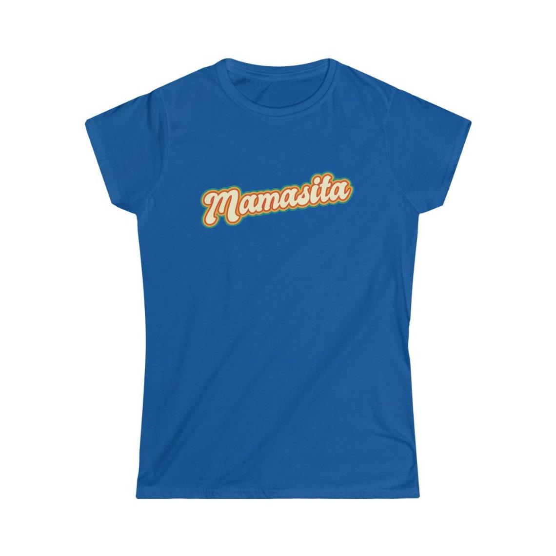Mamasita Damen Softstyle T-Shirt heiße Latina T-shirt   Etsy
