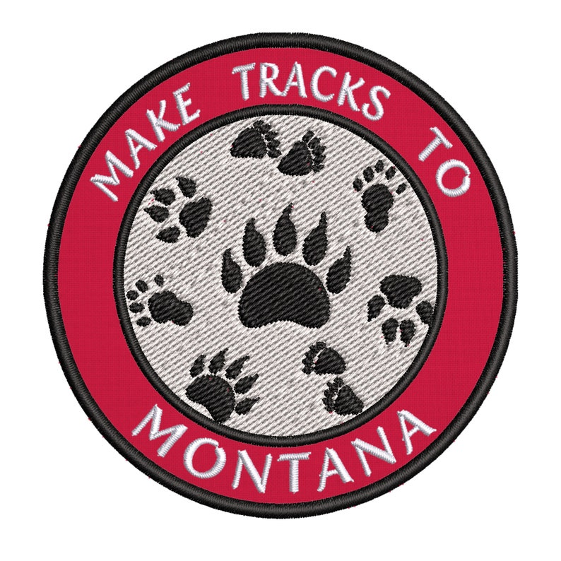 Make Tracks to Montana 3.5 Embroidery Iron onSew-onHook Backing Decorative Patches Vacation Souvenir Travel Adventure Novelty Theme