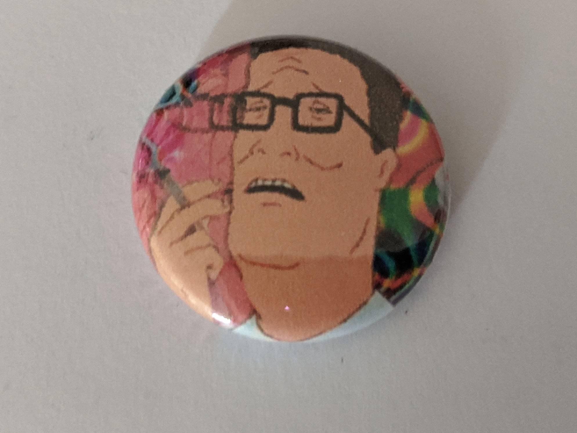 1 Hank Hill 420 Pinback Meme Button