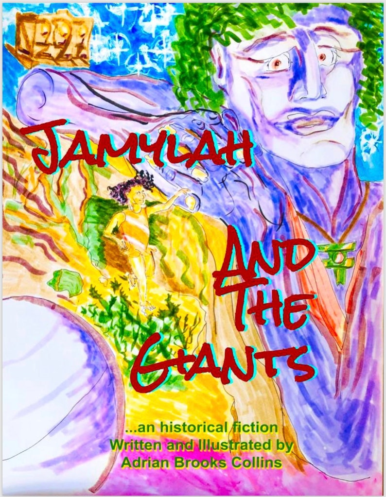 Jamylah and the Giants  An Historical Fiction  A Child's image 1