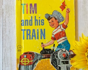 Vintage 1959 Tim and His Train, Rand McNally, Junior Elf Book, Children's Book, Vintage Storybook, Junk Journal, Picture Book, Train Book