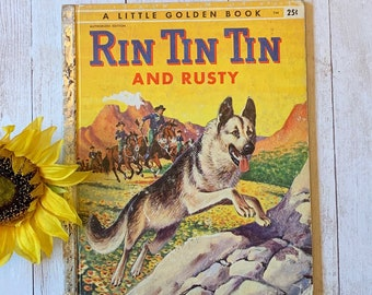 Vintage 1955 Rin Tin Tin and Rusty, Little Golden Book, Children's Book, Dog Story, Western Book, Junk Journal, Picture Book, Dog Book