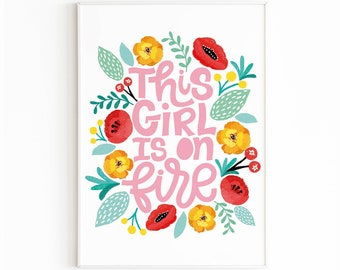 This Girl is on Fire, Congratulations poster, handmade greeting cards, Girl Power Gift, Feminism Art Print, Female Empowerment Print