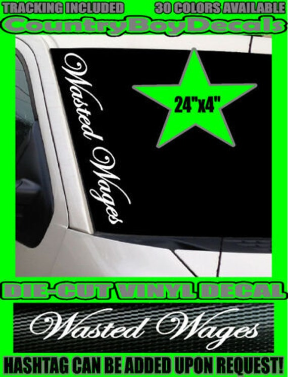 Dirty Hands Clean Money Windshield Brow Vinyl Decal Sticker Diesel Truck Car MUD