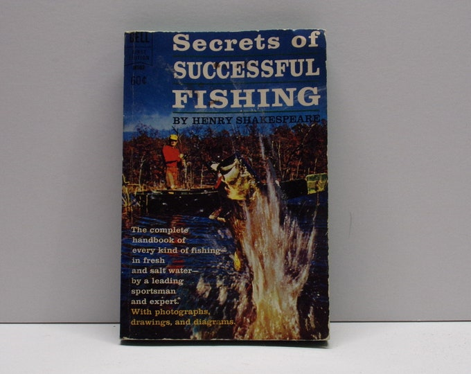 Vintage secrets of successful fishing by henry shakespeare paper back book from 1966
