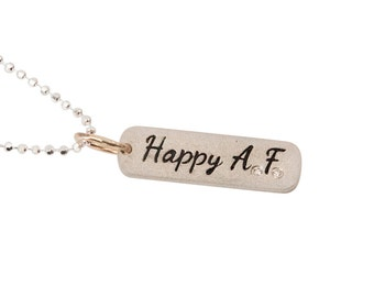 Curse Word Explicit Jewelry Happy AF Bar Necklace Hand Stamped Bar Necklace Happy AF Happy AF Necklace in Sterling Silver Gift for Her