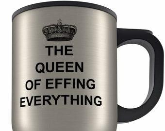 14oz The Queen Of Effing Everything Aluminium Travel Mug VARIATIONS
