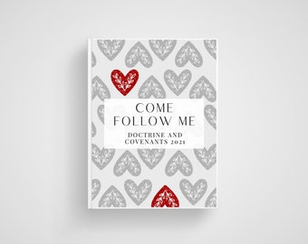 Come Follow Me Journal. Doctrine and Covenants Scripture Study. LDS Printables. LDS Youth 2021.