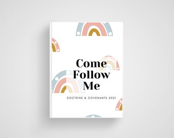 Come Follow Me Journal 2021. Doctrine and Covenants Scripture Study. LDS Printables. LDS Youth