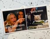 Gravity Waves Meme