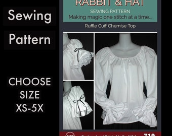 Chemise Top with Long or Short Sleeve Ruffle Cuffs Options 719 New Rabbit and Hat Sewing Pattern -  Choose Size XS S M L XL 2X 3X 4X 5X