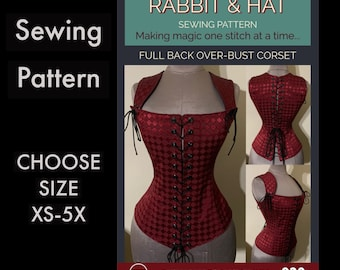 Full Back Laced Steel Boned Over-Bust Corset 920 New Rabbit and Hat Sewing Pattern  Step by Step Photo Instructions