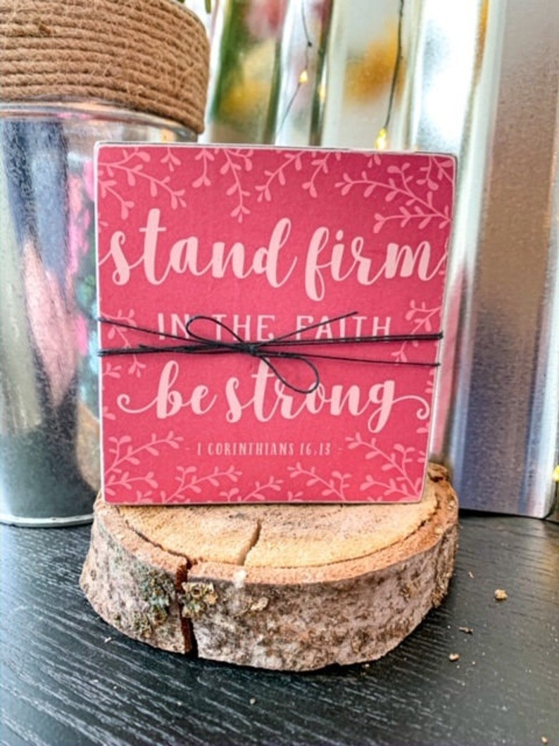Stand Firm Wood Block Sign