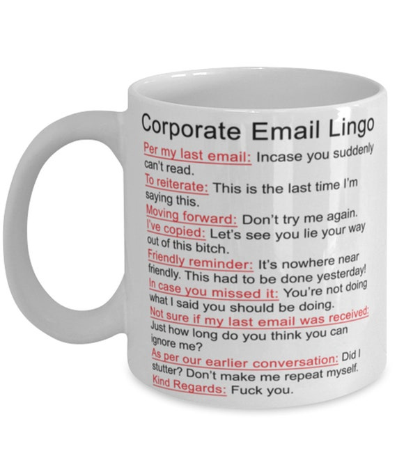 Corporate Email Lingo Funny Mug As Per My Last Email   Etsy