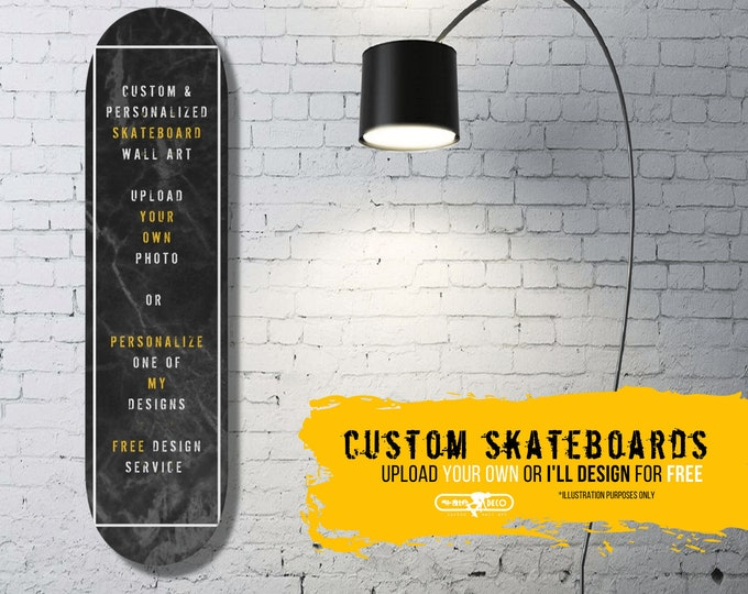 Featured listing image: PERSONALIZED SKATEBOARD Wall Art Use Your Own Photo, Personalize One of My Designs or Custom FREE Design Work | Personalized Gift