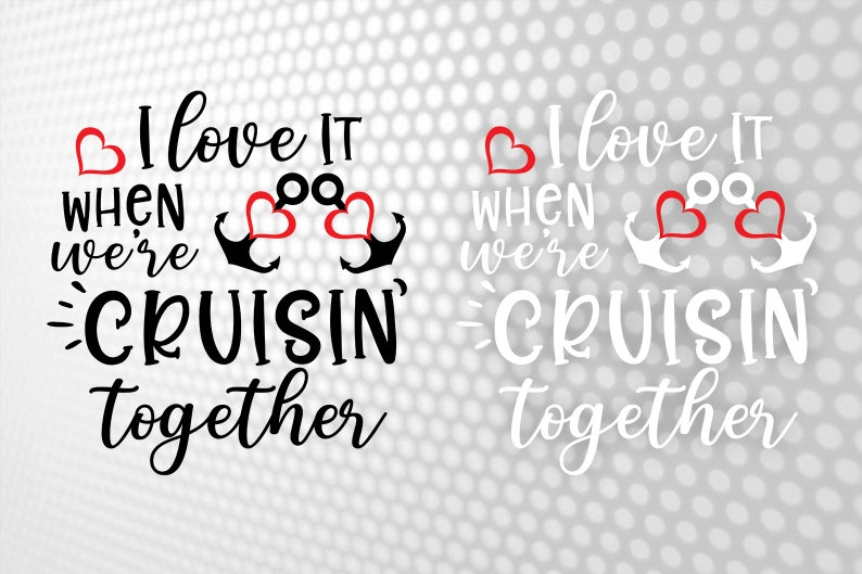 Download I love it when we are cruisin together Family cruise svg ...