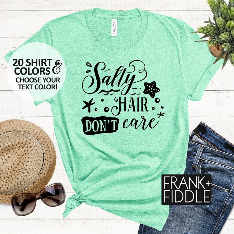 Summer Shirts Beach Shirts Beach Vacation Shirt Beach Trip Tees Salty Hair Don/'t Care Shirt