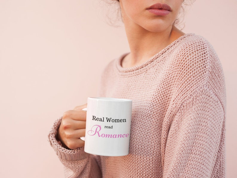 Real women read romance Mug  Romance reader gift  Book Lover image 0