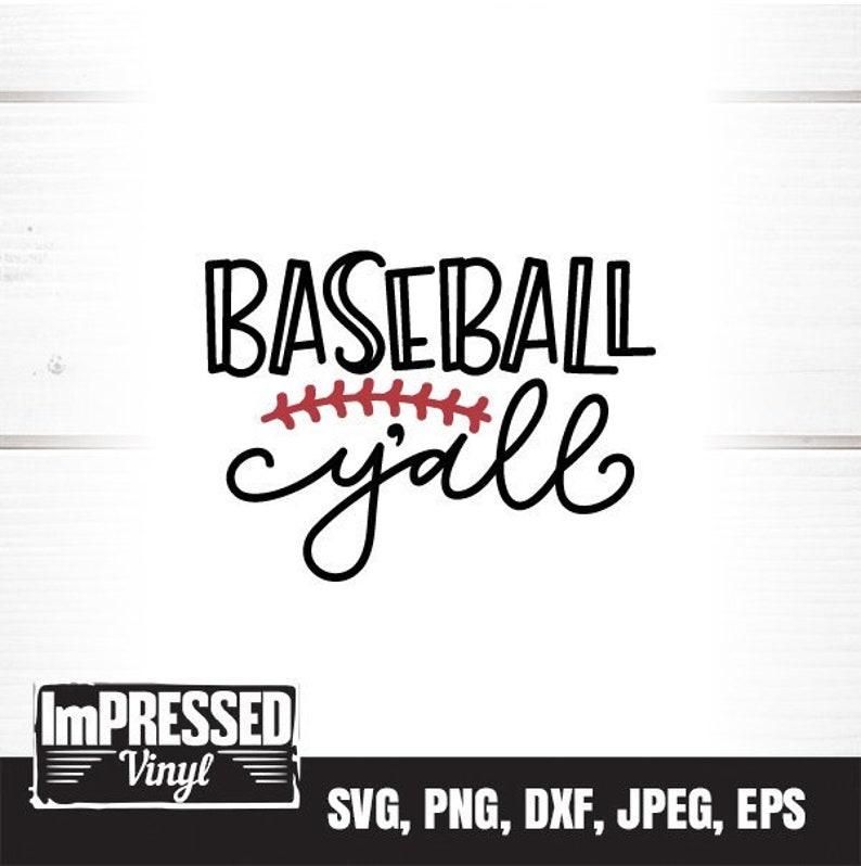 Instant Download Baseball Y/'All SVG