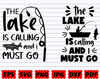 Travel Svg The Lake Is Calling And I Must Go Ll183 C Svg Etsy