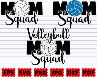 Volleyball Mom Squad SVG   Mom Squad SVG   Squad SVG   Volleyball Squad Svg   Volleyball Team Svg   Volleyball Fan Svg   Mom Squad Cut File