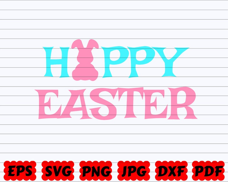Happy Easter Saying Happy Easter Clipart Happy Easter Quote Svg Happy Easter Cut File Happy Easter SVG Happy Easter Design Svg