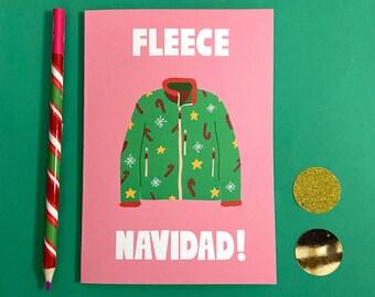 Fleece Navidad Card - Funny - Cute - Illustrated - Cheeky - Humor - Pun -