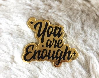 You Are Enough Inspirational NEDA Eating Disorder awareness Recovery gift - anorexia - bulimia - Inspirational - inspo - quote Enamel Pin
