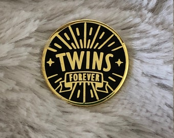 TWINS FOREVER  - twin loss - twin gift - pins for twins - Twinless Twin - gifts for twins - Gold & Black Enamel Pin