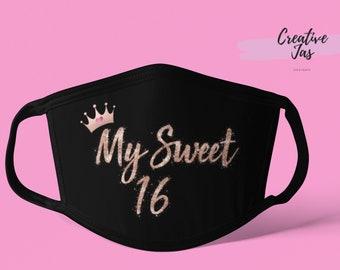 Rose Gold My Sweet 16 Face Mask, Sweet Sixteen Face Mask, Reusable Face Mask, Washable Face Mask, Adult, Face Mask