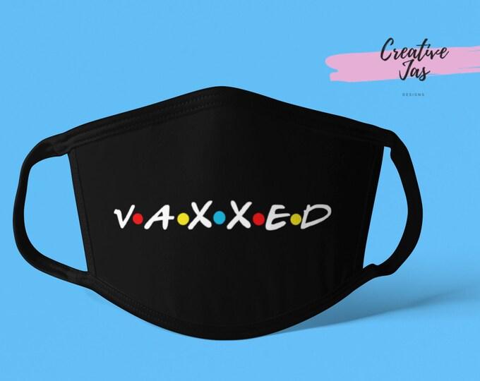 Friends Vaxxed Mask