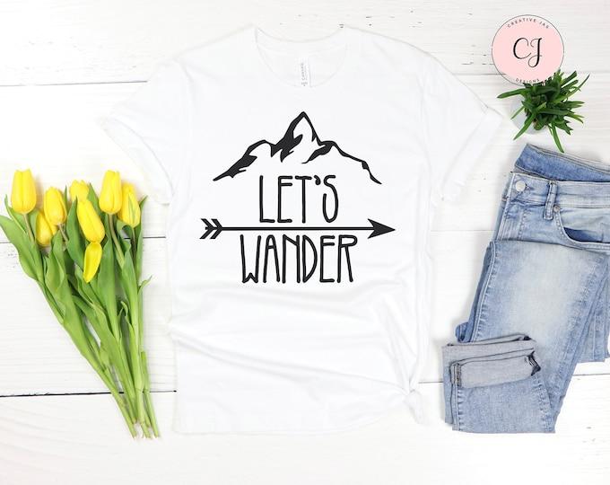 Lets Wander Shirt