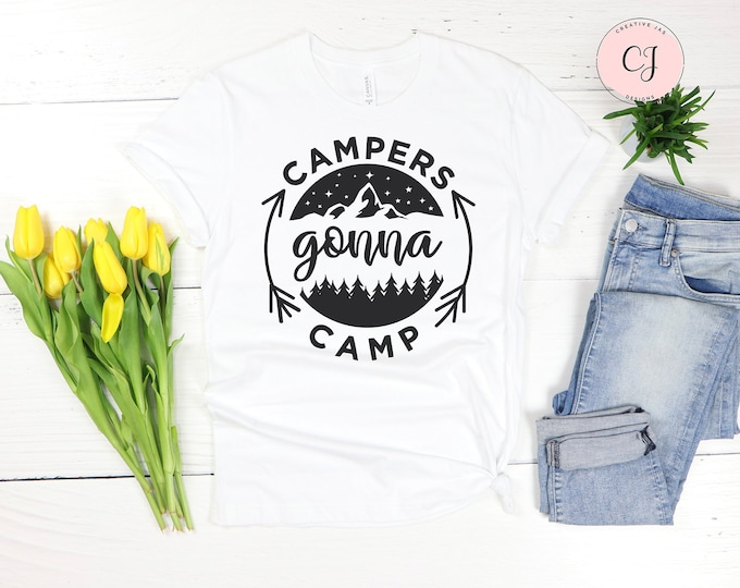 Campers Gonna Camp Shirt